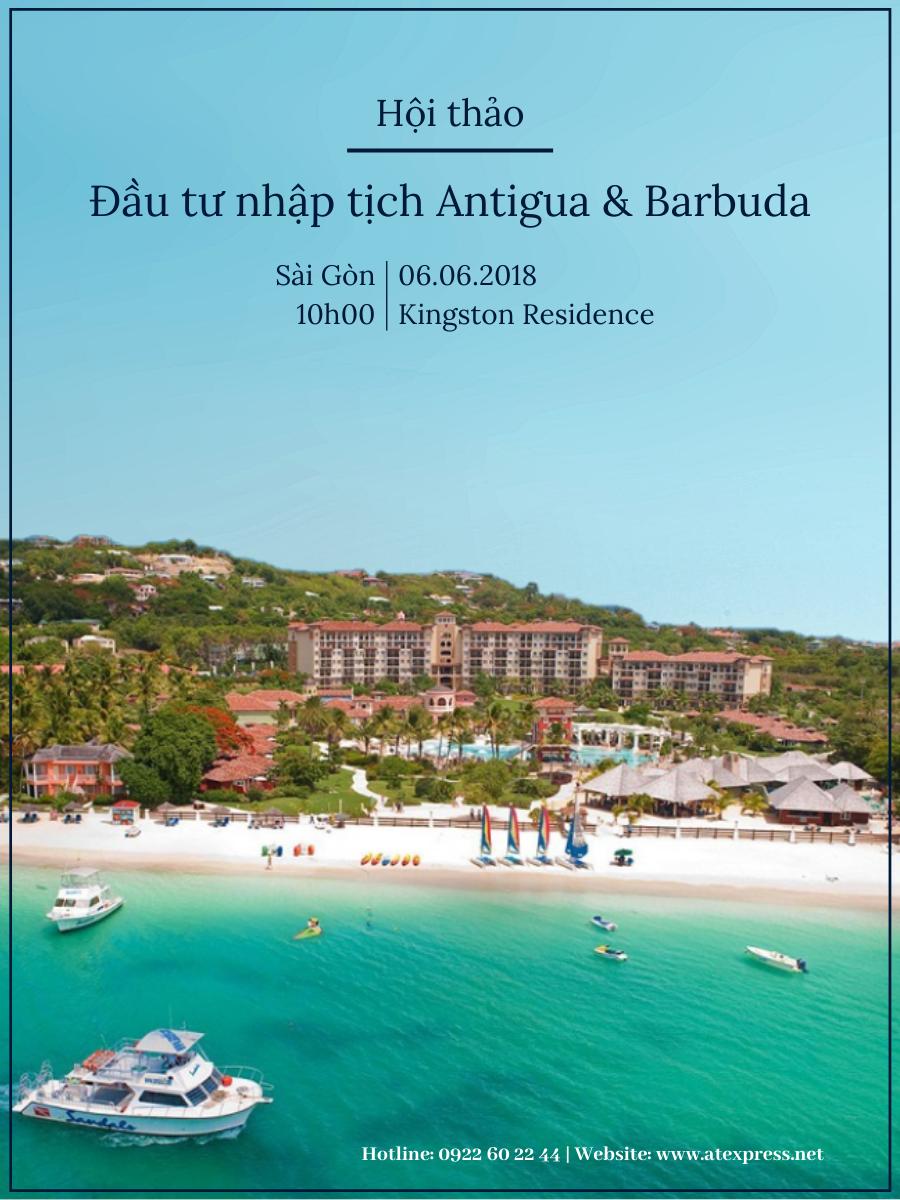 Hội thảo: Chiến lược đầu tư nhập tịch Antigua & Barbuda – Caribbean