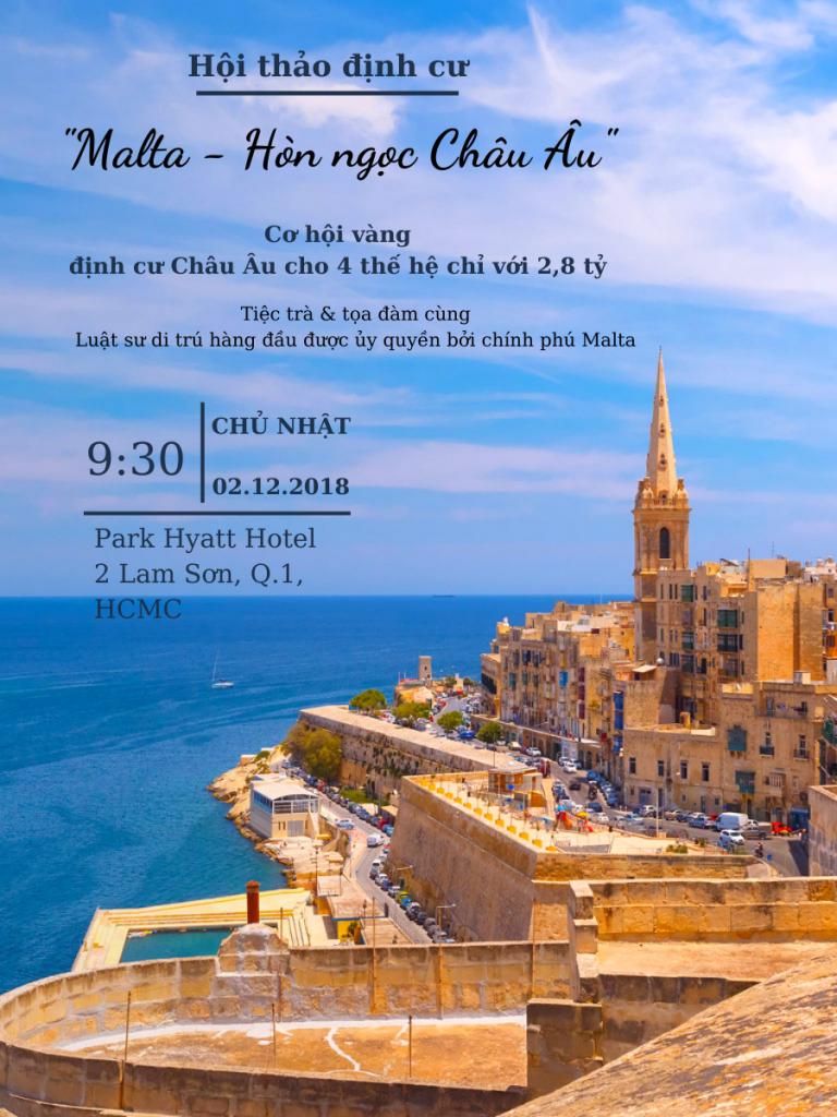 """Tin tổng kết sự kiện: Hội thảo định cư """"Malta – Hòn ngọc châu Âu"""" tại Sài Gòn"""