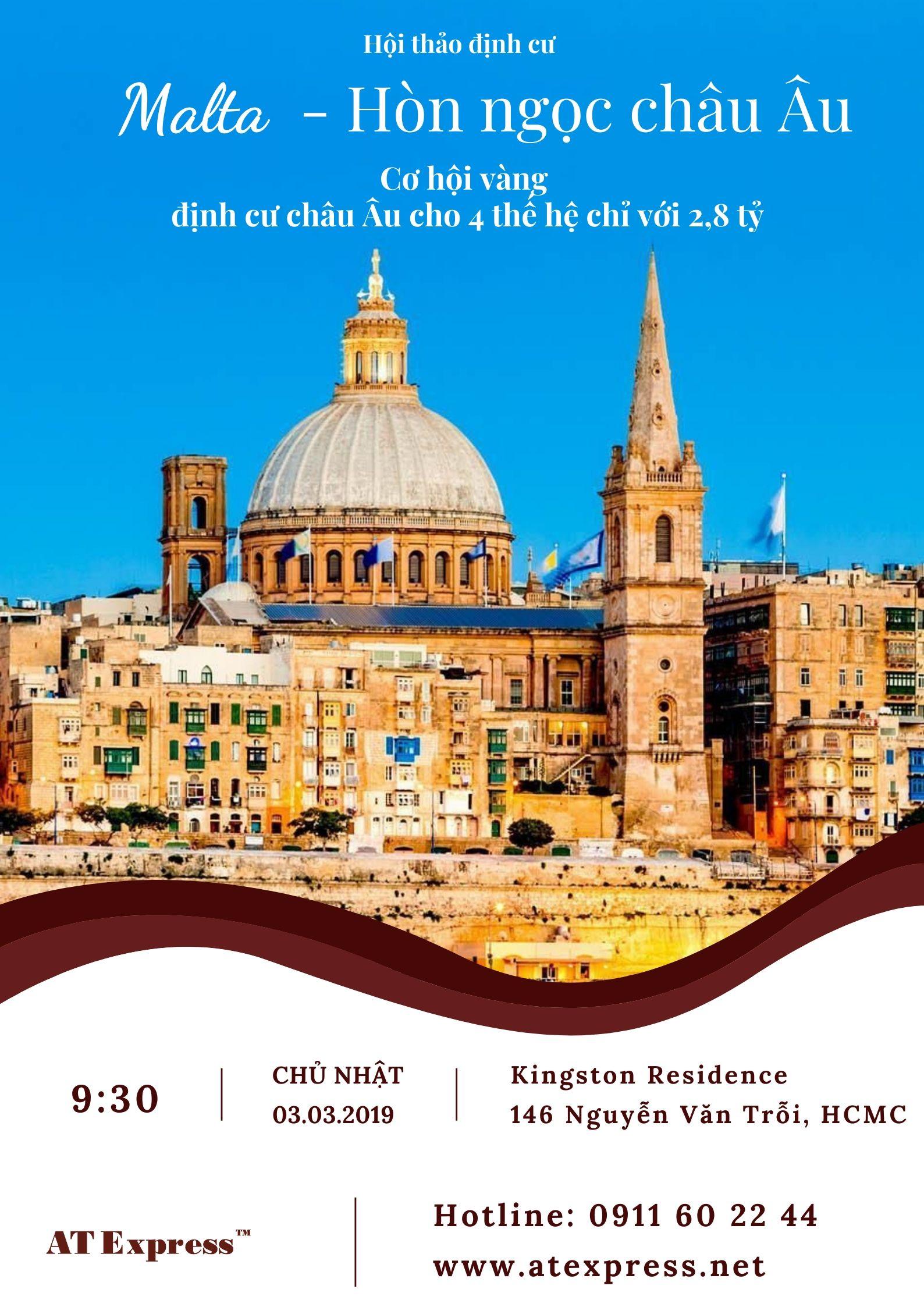[TP HCM] – Hội thảo định cư Malta – Hòn ngọc Châu Âu 03.03.2019